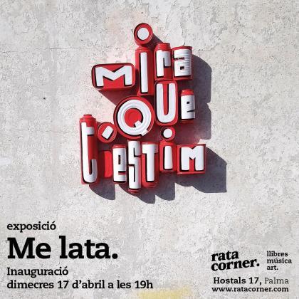 Los artistas urbanos Me Lata presentan la exposición 'Mira que t'estim' en Rata Corner