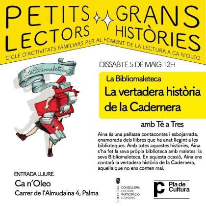 Cartel de 'Bibliomaleteca de la vertadera Història de la Cadernera' de la compañía Té a Tres.
