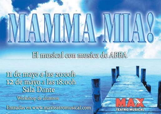La Sala Dante acoge el espectáculo de MAX Teatro Musical, 'Mamma Mia!'.