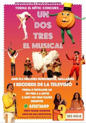 Cartel del espectáculo 'Un, dos, tres el musical' en Trui Teatre.