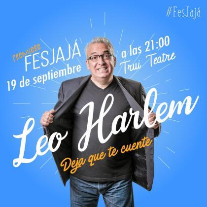 El Festival del Humor FesJajá 2019 ficha a Leo Harlem.