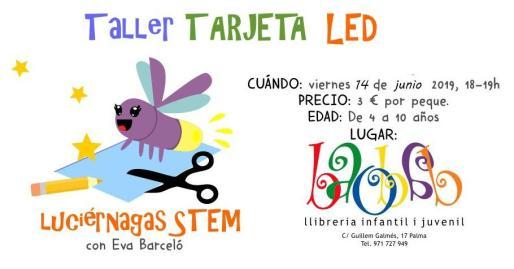 La Librería Baobab acoge el taller 'Tarjetas LED'.