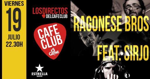 Ragonese Bros y Sirjo juntos en concierto en Café Club Es Gremi.