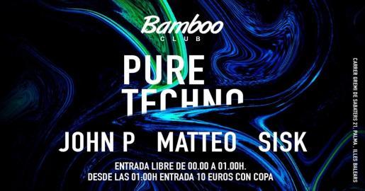 Pure techno en Bamboo Club