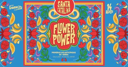 Flower Power en Santa Catalina