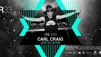 R33 Series presenta Carl Craig y Jose de Divina en Sala Luna