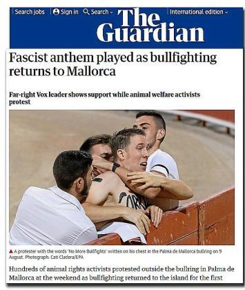 El rotativo 'The Guardian' informó de lo ocurrido en la plaza de toros de Palma. El subtítulo contiene incluso una referencia a Jorge Campos, líder de Vox.