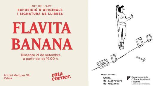 Flavita Banana expone sus originales y firma libros en Rata Corner debido a la Nit de l'Art de Palma.