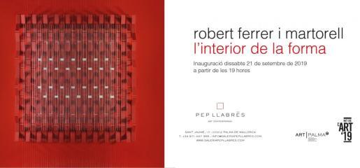 Durante la Nit de l'Art 2019 se puede visitar 'L'interior de la forma' de Robert Ferrer i Martorell en Pep Llabrés.