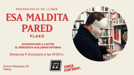 Flako presenta 'Esa maldita pared' en Rata Corner.