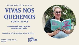 Sonia Vivas presenta 'Vivas nos queremos' en Rata Corner