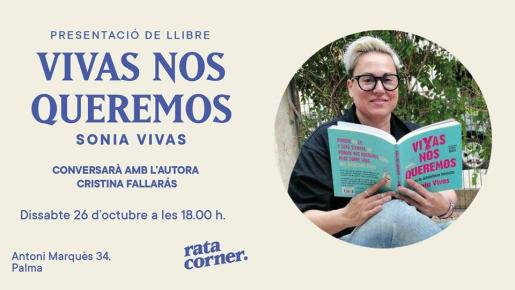 Sonia Vivas presenta 'Vivas nos queremos' en Rata Corner.