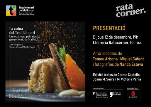 Tomeu Arbona, Miquel Calent y Carme Castells presentan en Rata Corner el libro La cuina del tradicionari