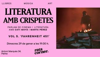 Ciclo 'literatura amb crispetes' en Rata Corner con 'Fahrenheit 451'