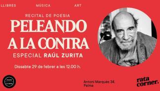 Peleando a la contra: especial Raúl Zurita, en Rata Corner