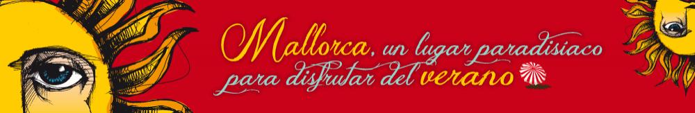 Verano 2015 en Mallorca