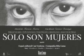 La compañía Rita Luna estrena el fin de semana su obra 'Solo son mujeres'