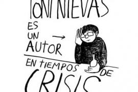 Presentación de 'Toni Nievas es un autor en tiempos de crisis'