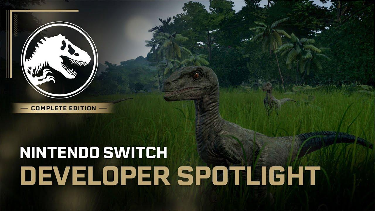 'Jurassic World Evolution: Complete Edition': Diario de desarrollo para Nintendo Switch