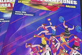 'Baleares, tierra de campeones', la enciclopedia del deporte de las Islas