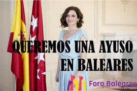 Foro Baleares quiere una Ayuso para las Islas