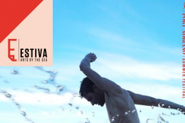 Comienza el Festival ESTIVA arts by the sea