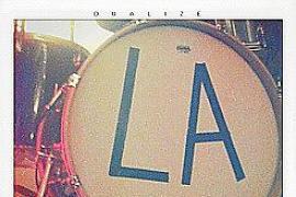 """L.A. """"Dualize"""""""