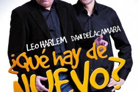 Leo Harlem y Dani Delacamara regresan con '¿Qué hay de nuevo?'