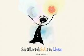'Sa filla del Sol i la Lluna' , de Es Bruix Teatre