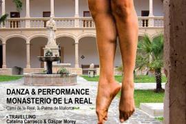 El Monestir de la Real se llena de danza y 'performance'