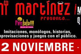 Dani Martínez presenta: ¡Martínez... que no eres bueno!