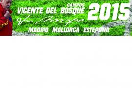 El Campus Vicente del Bosque 2015 de Mallorca inaugura nuevas instalaciones