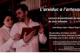 'L'arxiduc a l'artesana', lectura dramatizada de textos de Lluís Salvador