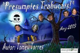 'Presumptes trabucats', una casa en la montaña con gente de toda índole