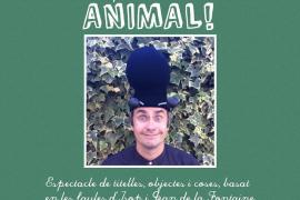 'Animal!', una obra para los más pequeños, en el Port de Pollença
