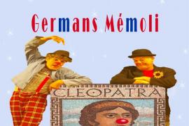 'Cleòpatra', un espectáculo de Germans Mémoli en Inca