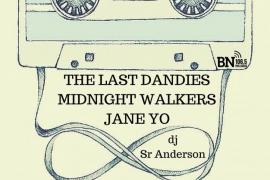 Last Dandies, Midnight Walkers y Jane Yo, en el Indie Sound Festival de La Red