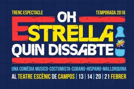 Comedia musical 'Oh, Estrella, quin dissabte!' en Campos