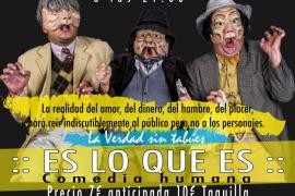 Ombra Teatre presenta 'Es lo que es', en el Teatre Mar i Terra