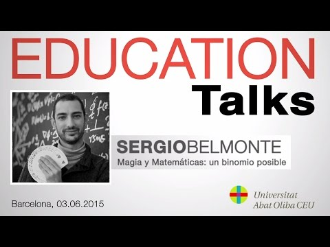 Education Talks con Sergio Belmonte, fundador de Magia y Matemáticas