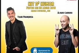 Noche de humor con Txabi Franquesa y Álvaro Carrero en Santa Ponça