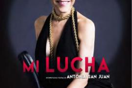 La camaleónica Antonia San Juan llega al Trui Teatre con 'Mi lucha'