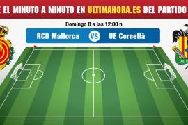 Mallorca-Cornellà, en directo