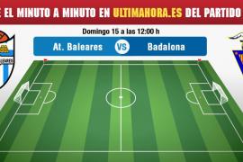 Atlético Baleares-Badalona, en vivo