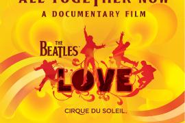 """""""All Together Now""""The Beatles & Cirque du Soleil"""