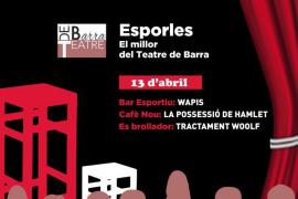 Esporles, escenario de la segunda edición de 'Espai Escènic' de Teatre de Barra