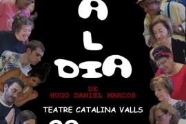 El grupo de teatro de s'Escorxador lleva la obra 'Un mal día' al Catalina Valls