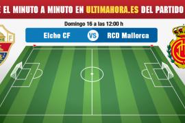 Elche-Real Mallorca, en directo