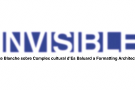 Es Baluard presenta 'Invisible', la Carte Blanche sobre el Complejo cultural del museo a Formatting Architecture