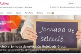 PalmaActiva llevará a cabo una jornada de selección de personal para Hotelbeds